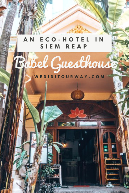Discover the beauty of this eco-hotel in Siem Reap. Babel Guesthouse is doing everything it can to reduce its carbon footprint in the highly polluted city of Siem Reap. www.wediditourway.com