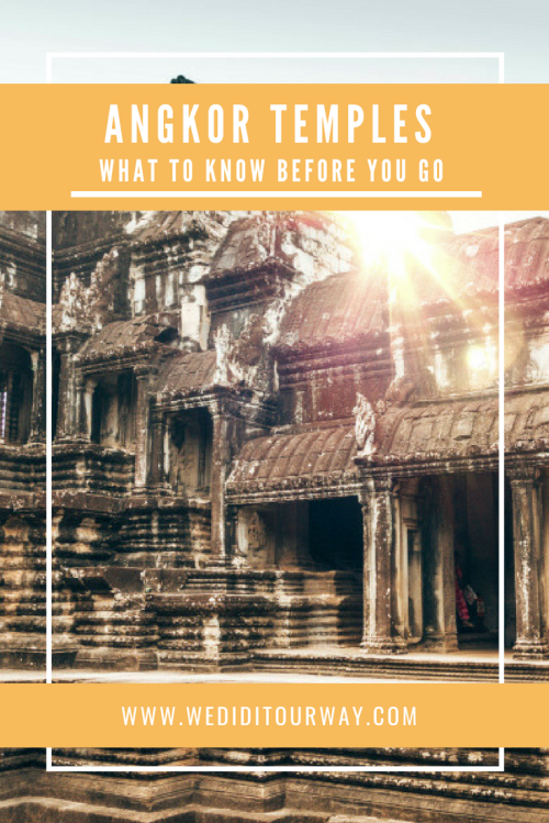 Angkor temples what to know before you go
