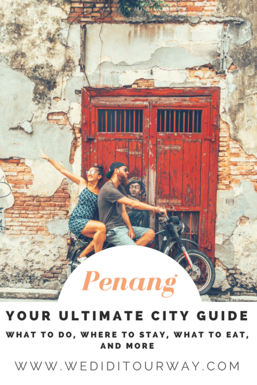 The ultimate city guide to Penang, Malaysia. Everything you need to know about having a great time in the city. Tips, tricks, what to do, where to eat and where to stay. Includes the beautiful street art as well. www.wediditourway.com