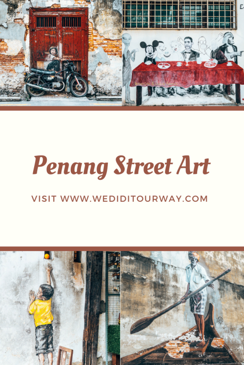 Discover the beautiful street art in Penang, Malaysia. Includes some tips and tricks to ind the best art in Georgetown. www.wediditourway.com