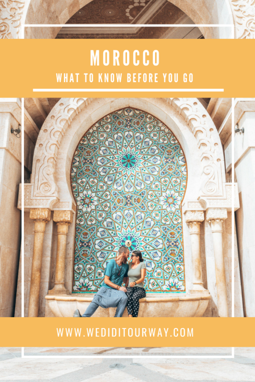 20+ tips and trick to know to make the best of your trip to Morocco. Everything you need to know to have the best holiday. www.wediditourway.com
