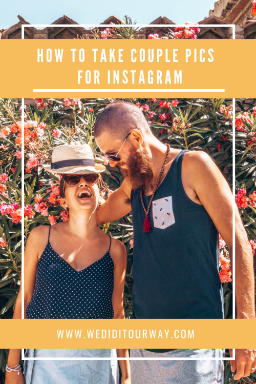How to take couple pictures for Instagram. The best tips, tricks and gear we use to take our pictures www.wediditourway.com