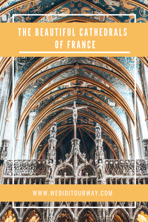 Beautiful churches of France wediditourway