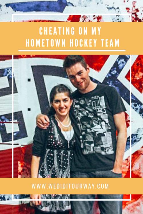 cheating on my hometown hockey team www-wediditourway-com