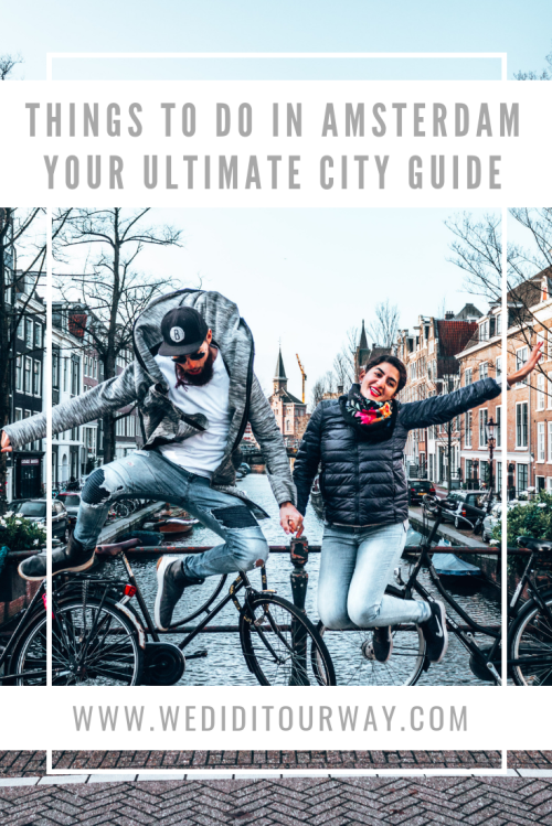 There are a ton of amazing things to do and see in Amsterdam, Netherlands. Here are our recommendations of what to do, where to stay, what to eat and how to get around. Tips, tricks and more to have the best time in Amsterdam #Netherlands #travel #Amsterdam #traveltips #cityguide #thingstodo